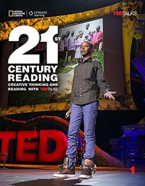 21ST CENTURY READING 1: CREATIVE THINKING AND READING WITH TED TALKS: STUDENT BOOK