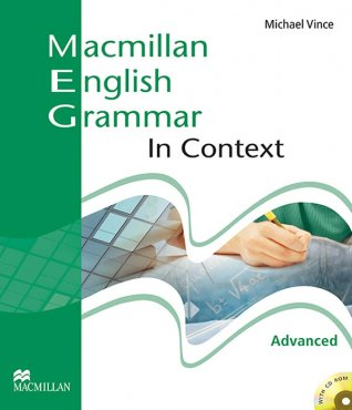 MACMILLAN ENGLISH GRAMMAR - IN CONTEXT - ADVANCED - WITH CD-ROM
