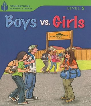 BOYS VS. GIRLS - FOUNDATION READERS LEVEL 5.4 B