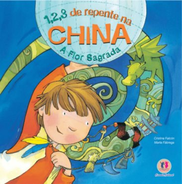 1, 2, 3 DE REPENTE NA CHINA: A FLOR SAGRADA